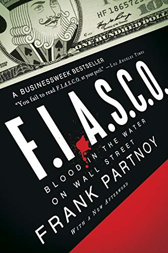 9780393336818: Fiasco: Blood in the Water on Wall Street