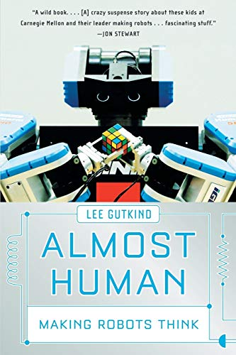 9780393336849: Almost Human: Making Robots Think