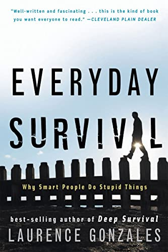 9780393337068: Everyday Survival: Why Smart People Do Stupid Things