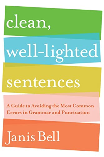 9780393337150: Clean, Well-Lighted Sentences: A Guide to Avoiding the Most Common Errors in Grammar and Punctuation
