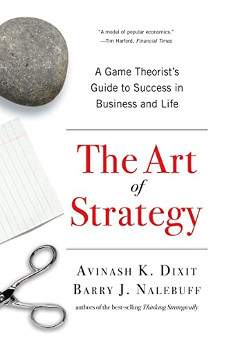 The Art of Strategy: A Game Theorists: Dixit, Avinash K.