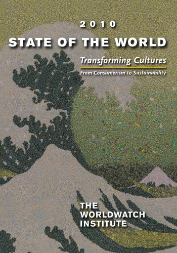 9780393337266: State of the World 2010: Transforming Cultures: From Consumerism to Sustainability (State of the World (Paperback))