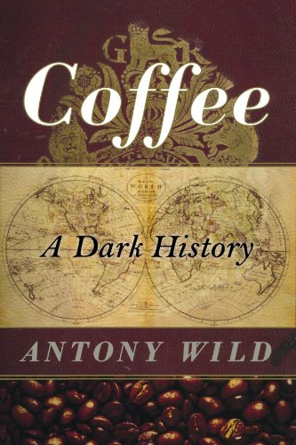 9780393337396: Coffee: A Dark History