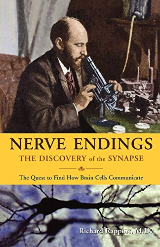 9780393337525: Nerve Endings: The Discovery of the Synapse