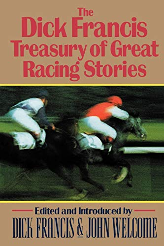 9780393337860: The Dick Francis Treasury of Great Racing Stories