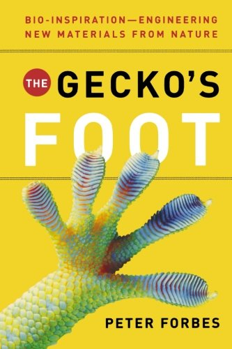 9780393337976: The Gecko's Foot: Bio-inspiration: Engineering New Materials from Nature