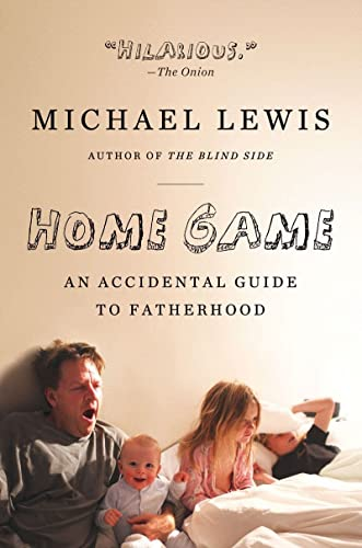 9780393338096: Home Game: An Accidental Guide to Fatherhood