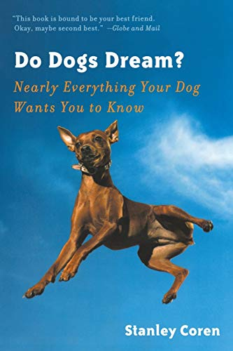9780393338126: Do Dogs Dream?: Nearly Everything Your Dog Wants You to Know