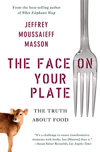 9780393338157: The Face on Your Plate: The Truth About Food