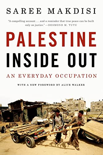 9780393338447: Palestine Inside Out: An Everyday Occupation
