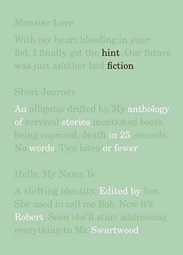 9780393338461: Hint Fiction: An Anthology of Stories in 25 Words or Fewer