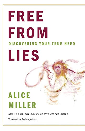 9780393338508: Free from Lies: Discovering Your True Needs