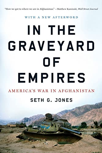 9780393338515: In the Graveyard of Empires: America's War in Afghanistan