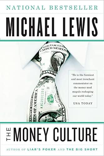 9780393338652: The Money Culture