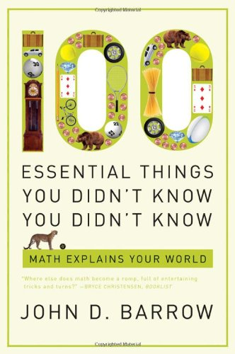 9780393338676: 100 Essential Things You Didn't Know You Didn't Know: Math Explains Your World