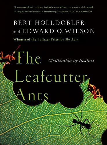 9780393338683: The Leafcutter Ants: Civilization by Instinct
