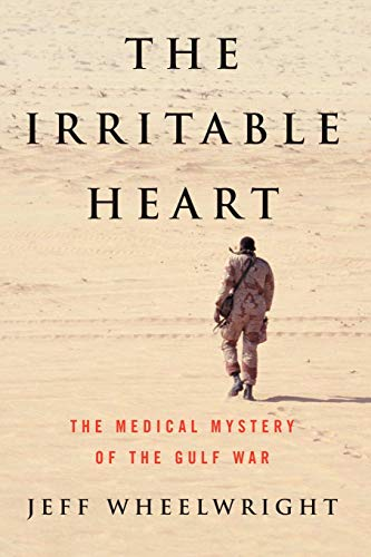 9780393338737: The Irritable Heart: The Medical Mystery of the Gulf War