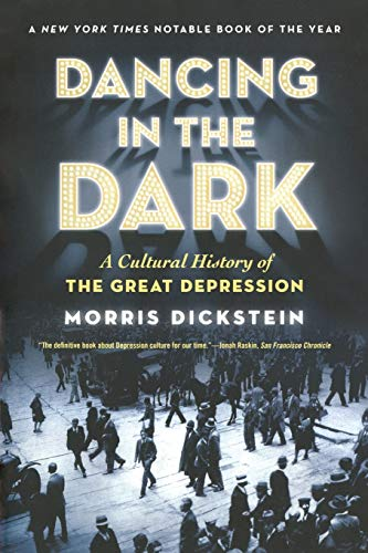 9780393338768: Dancing in the Dark: A Cultural History of the Great Depression