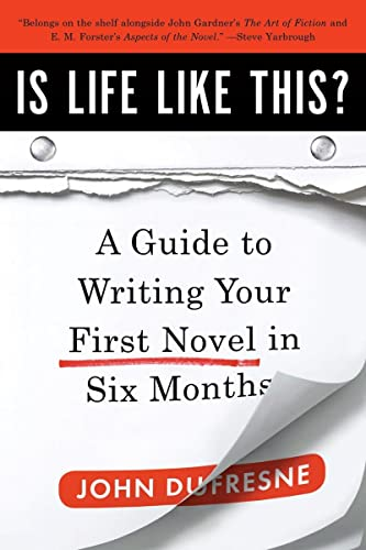 9780393338836: Is Life Like This?: A Guide to Writing Your First Novel in Six Months