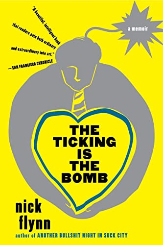 9780393338867: The Ticking Is the Bomb: A Memoir