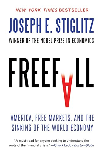9780393338959: Freefall: America, Free Markets, and the Sinking of the World Economy