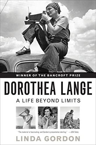 9780393339055: Dorothea Lange: A Life Beyond Limits