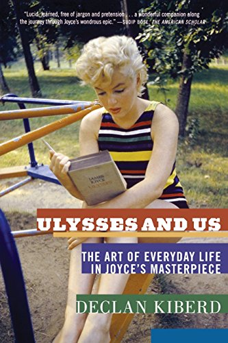 9780393339093: Ulysses and Us: The Art of Everyday Life in Joyce's Masterpiece