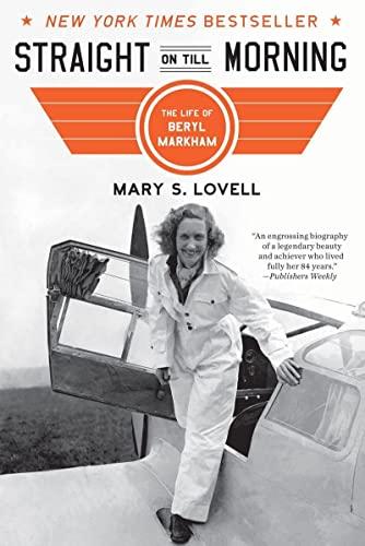 9780393339154: Straight on Till Morning: The Life of Beryl Markham