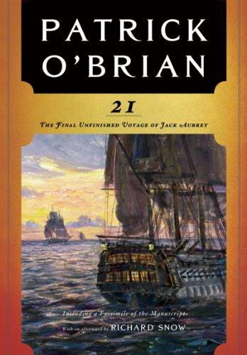 9780393339338: 21: The Final Unfinished Voyage of Jack Aubrey (Aubrey-Maturin)