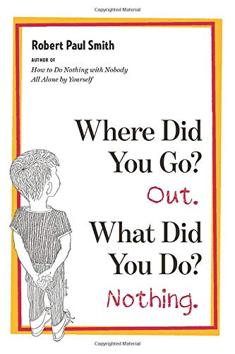 9780393339413: Where Did You Go? Out, What Did You Do? Nothing