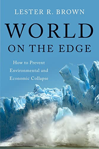 9780393339499: World on the Edge: How to Prevent Environmental and Economic Collapse