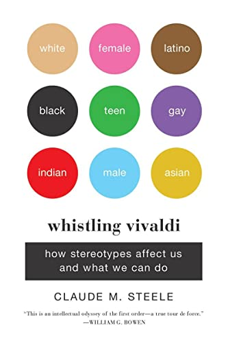 9780393339727: Whistling Vivaldi: How Stereotypes Affect Us and What We Can Do (Issues of Our Time)