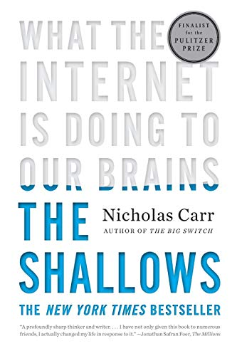 9780393339758: The Shallows: What the Internet Is Doing to Our Brains