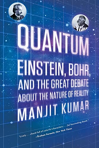 9780393339888: Quantum: Einstein, Bohr, and the Great Debate about the Nature of Reality