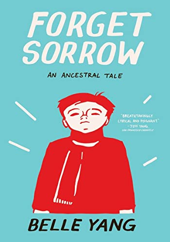 9780393339963: Forget Sorrow: An Ancestral Tale