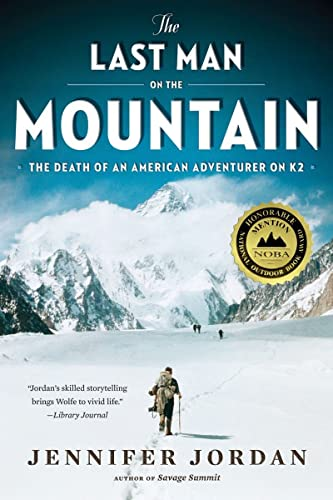9780393339970: The Last Man on the Mountain: The Death of an American Adventurer on K2