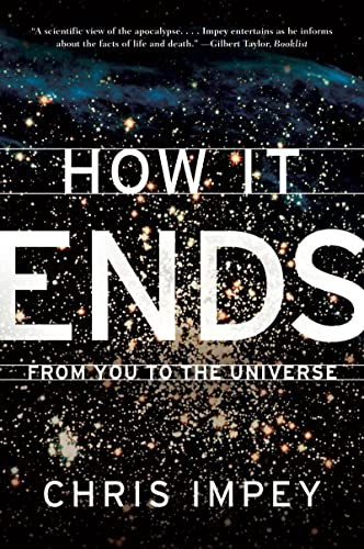9780393339987: How It Ends: From You to the Universe