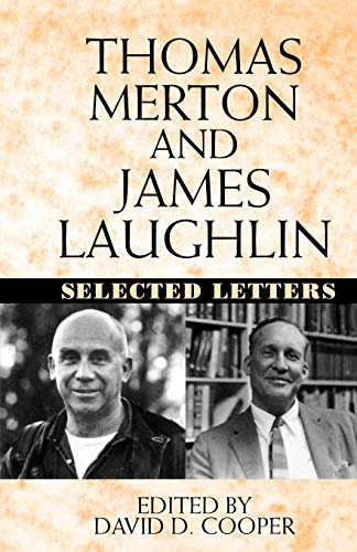 9780393340037: Thomas Merton and James Laughlin: Selected Letters