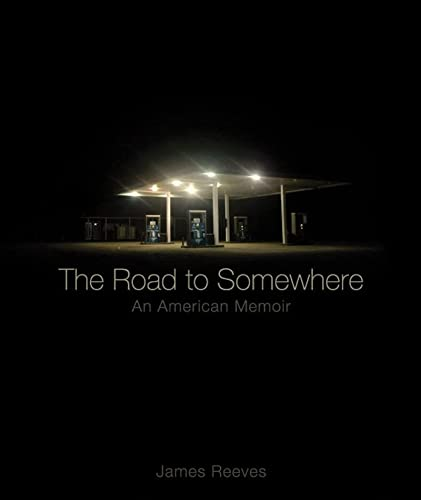 9780393340051: The Road to Somewhere: An American Memoir