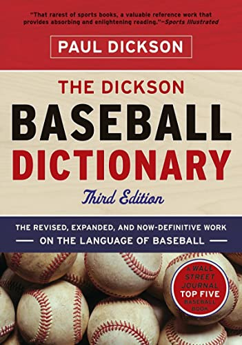 The Dickson Baseball Dictionary (Third Edition) (9780393340082) by Paul Dickson
