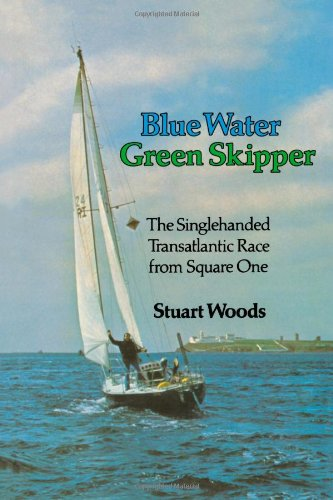 9780393340334: Blue Water Green Skipper: The Singlehanded Transatlantice Race from Square One