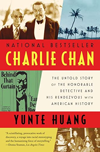 9780393340396: Charlie Chan: The Untold Story of the Honorable Detective and His Rendezvous with American History