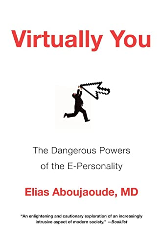 9780393340549: Virtually You: The Dangerous Powers of the E-Personality