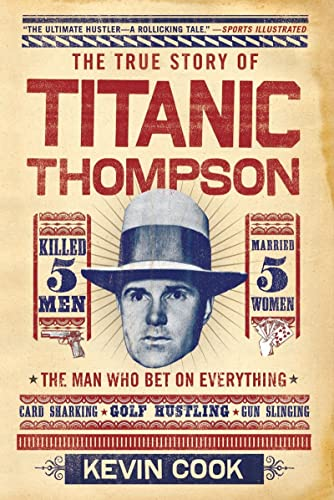 9780393340570: Titanic Thompson: The Man Who Bet on Everything