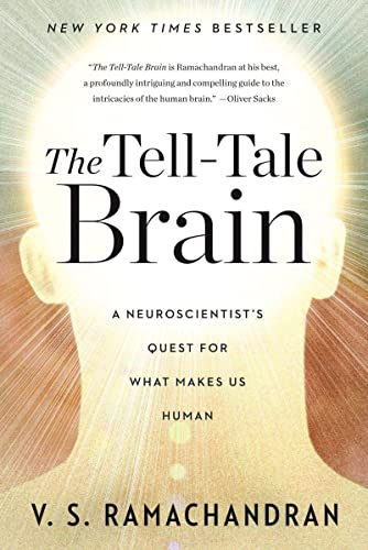9780393340624: The Tell-Tale Brain: A Neuroscientist's Quest for What Makes Us Human