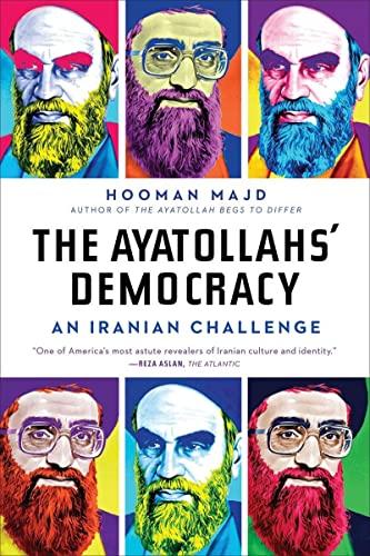 9780393340631: The Ayatollahs' Democracy: An Iranian Challenge