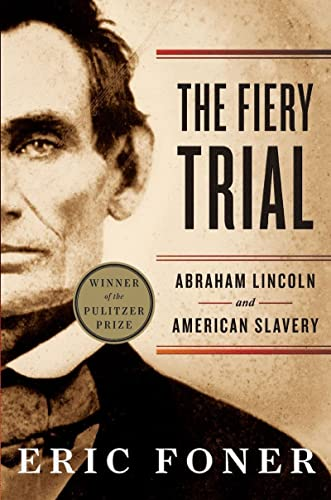 9780393340662: The Fiery Trial - Abraham Lincoln and American Slavery