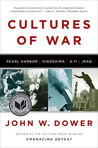 9780393340686: Cultures of War: Pearl Harbor / Hiroshima / 9-11 / Iraq