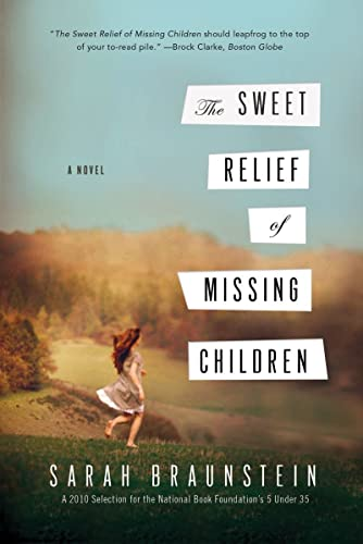 9780393340754: The Sweet Relief of Missing Children: A Novel