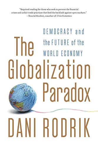 9780393341287: Globalization Paradox: Democracy and the Future of the World Economy